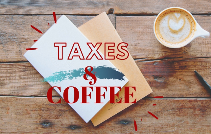 Coffee &  Taxes: Income Tax